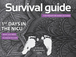Important information: Survivor's Guide in Dubai's NICU